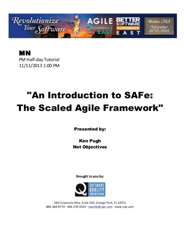 """!  MN  PM!Half(day!Tutorial! 11/11/2013!1:00!PM! ! ! ! ! !  """"An Introduction to SAFe: The Scaled Agile Framework"""" ! ! !  P..."""