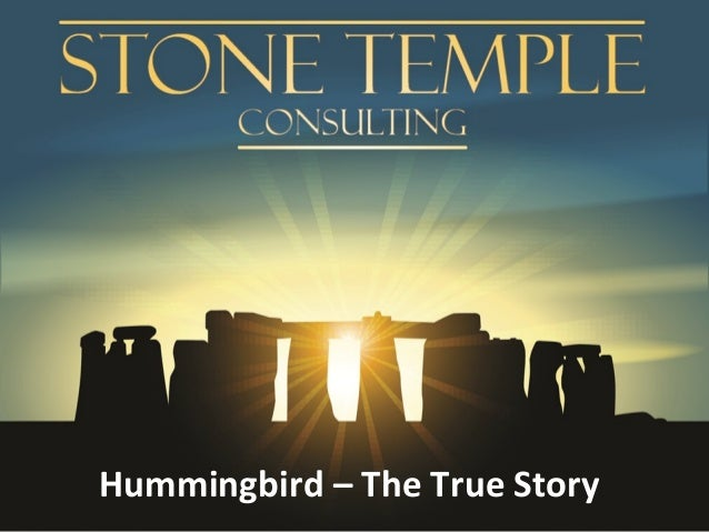 MnSearch Summit - Session - Eric Enge - Hummingbird – The True Story