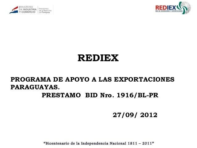 REDIEXPROGRAMA DE APOYO A LAS EXPORTACIONESPARAGUAYAS.      PRESTAMO BID Nro. 1916/BL-PR                                  ...