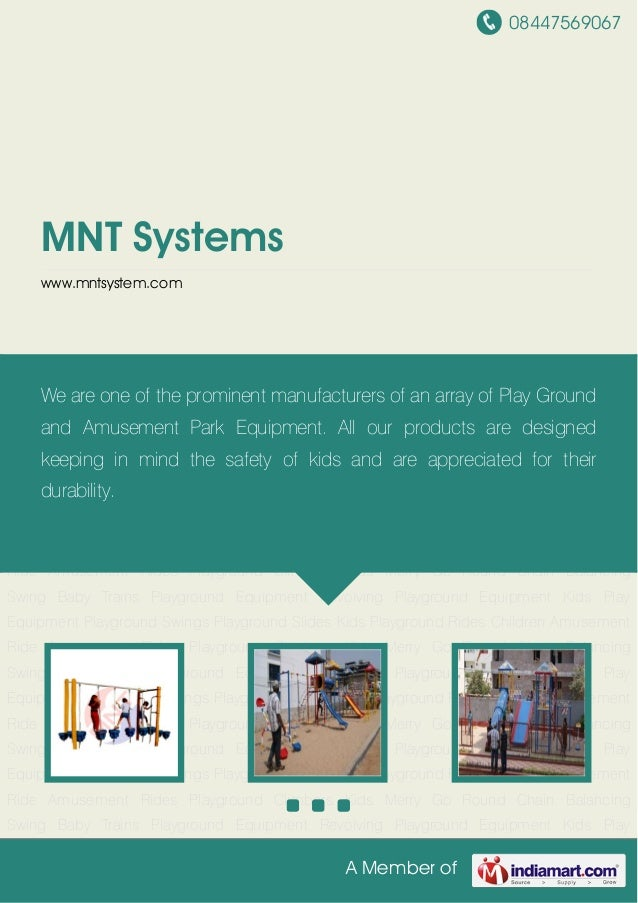 08447569067A Member ofMNT Systemswww.mntsystem.comPlayground Equipment Revolving Playground Equipment Kids Play Equipment ...