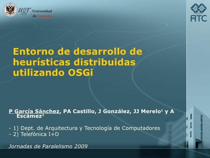 Entorno de desarrollo de heurísticas distribuidas utilizando OSGi