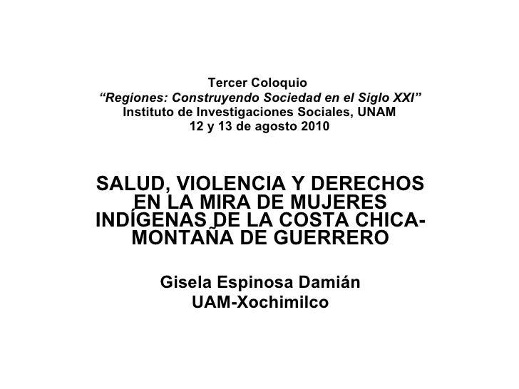 """Tercer Coloquio  """"Regiones: Construyendo Sociedad en el Siglo XXI"""" Instituto de Investigaciones Sociales, UNAM 12 y 13 de ..."""