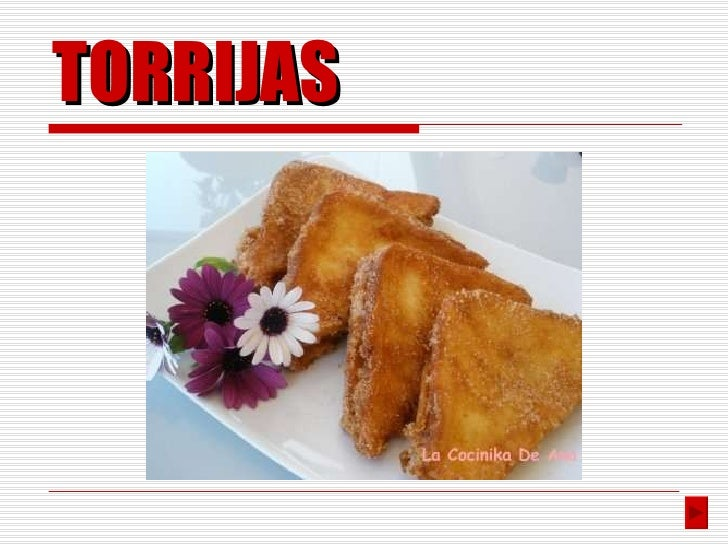 Andrea and Maria, Torrijas Recipe