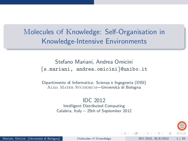 Molecules of Knowledge: Self-Organisation in                   Knowledge-Intensive Environments                           ...