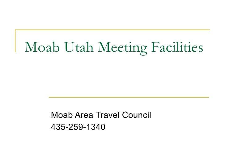 Moab Utah Meeting Facilities Moab Area Travel Council 435-259-1340