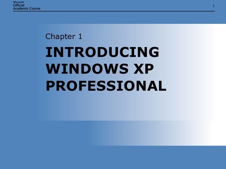 IT103Microsoft Windows XP/OS Chap01
