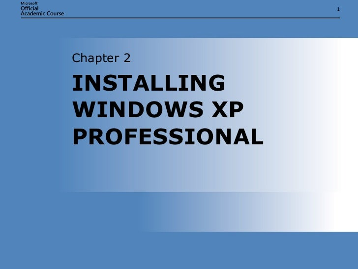 IT103Microsoft Windows XP/OS Chap02