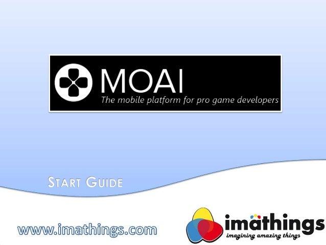 Moai - Start Guide
