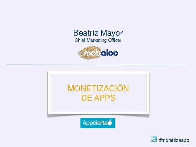 Mobaloo presentación monetización apps appcierta