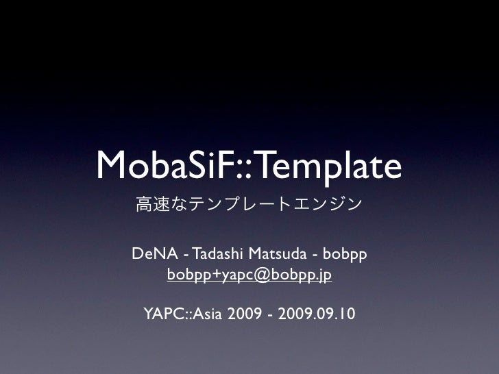 MobaSiF::Template Introduction