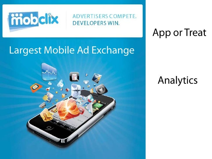 Mobclix iPhone Analytics and Advertising: App or Treat Presentation