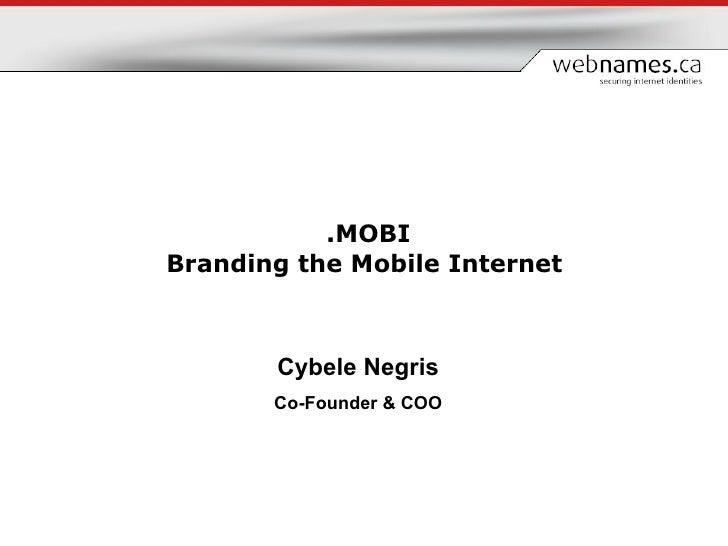 .mobi - Branding the Mobile Internet
