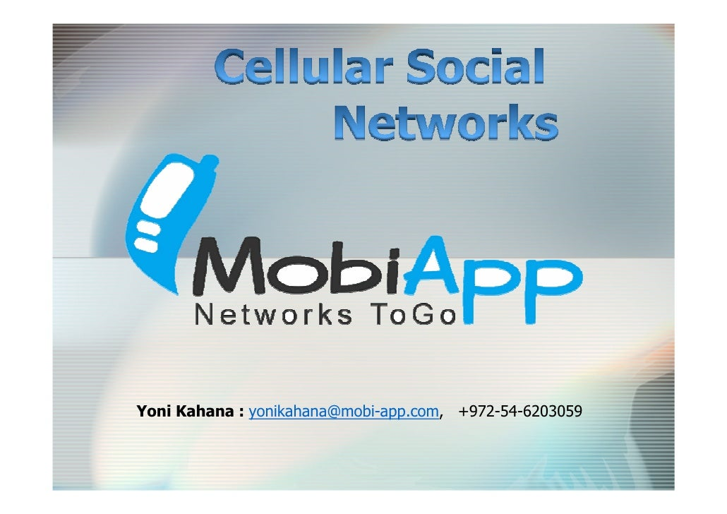 Yoni Kahana : yonikahana@mobi-app.com, +972-54-6203059