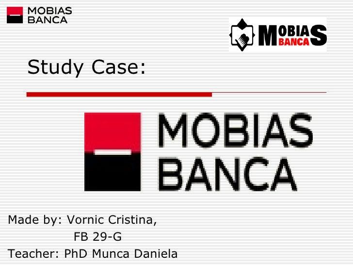 Study Case: Made by: Vornic Cristina, FB 29-G Teacher: PhD Munca Daniela