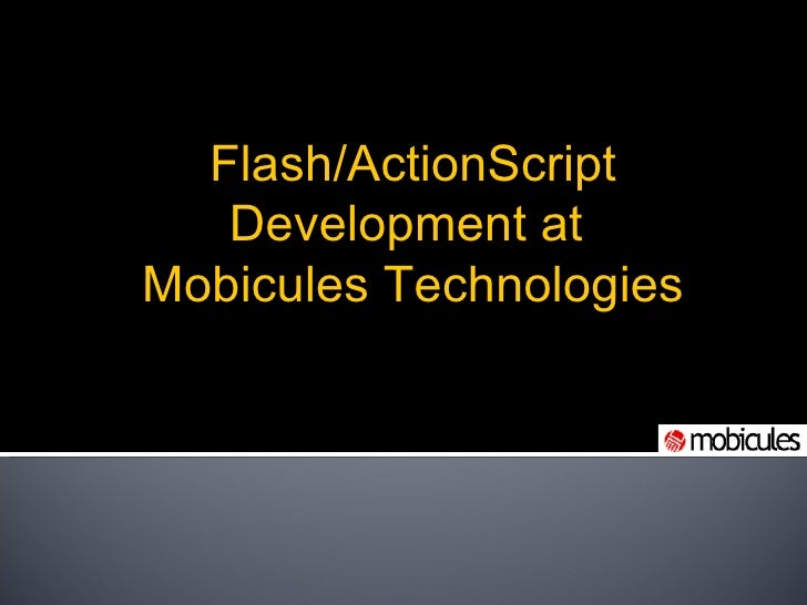 Mobicules' Flash AS3 Application Profile