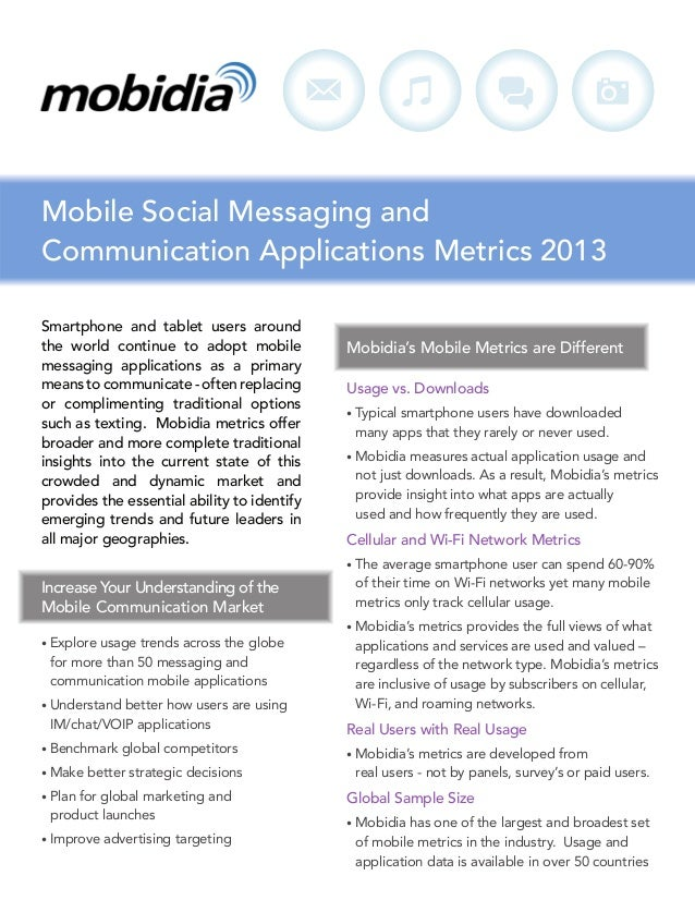 Mobile Social Messaging and Communication Applications Metrics 2013 Smartphone and tablet users around the world continue ...
