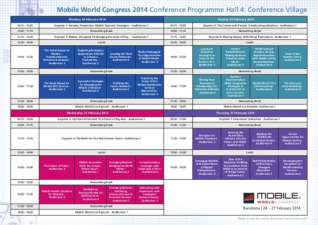 Mobile World Congress 2014 Conference Programme Hall 4: Conference Village Monday 24 February 2014 09.15 - 10.45  Tuesday ...