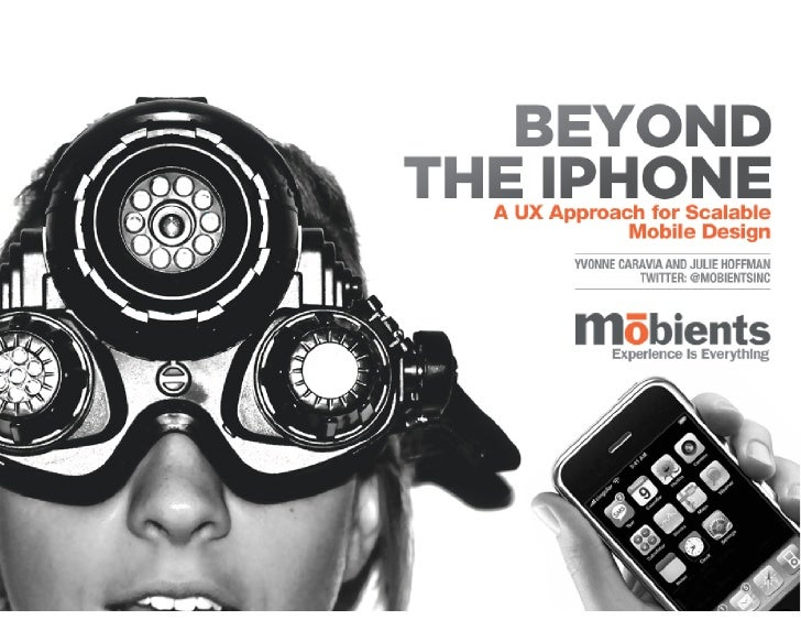 Beyond the iPhone: A UX Approach for Scalable Design