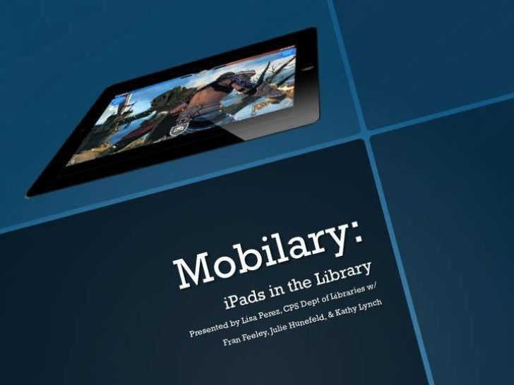 Mobilary iPads in the Library Program
