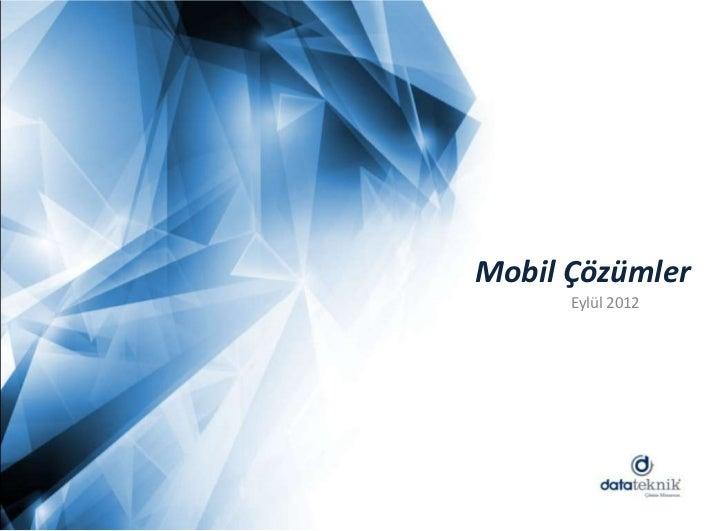 Mobil Çözümler      Eylül 2012