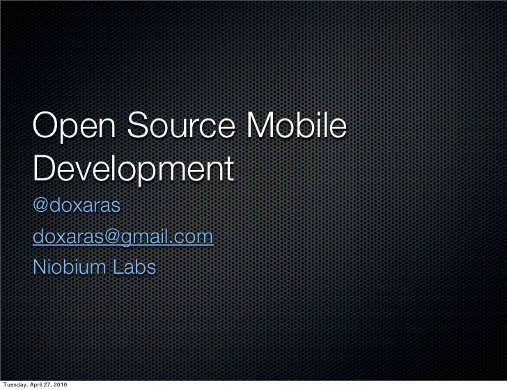 Open Source Mobile Development