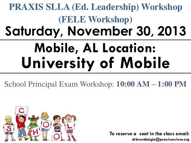 Mobile, AL: PRAXIS SLLA Workshop (also FELE Workshop)
