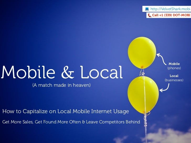 Mobile & Local - How to Capitalize on Local Mobile Internet Usage