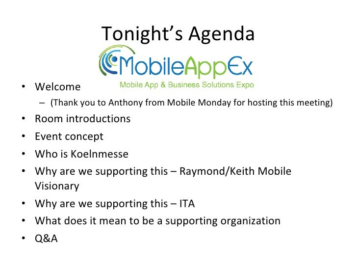 Tonight's Agenda <ul><li>Welcome  </li></ul><ul><ul><li>(Thank you to Anthony from Mobile Monday for hosting this meeting)...