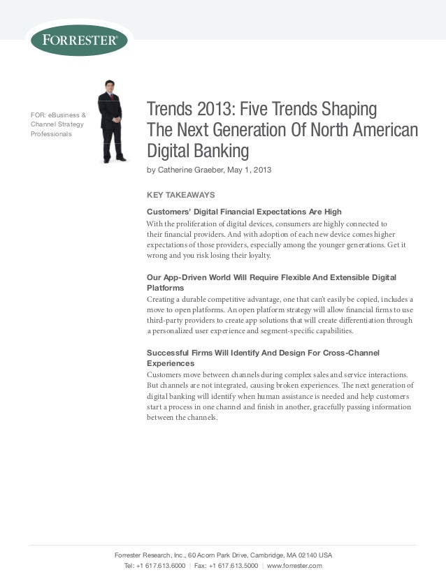 Trends 2013: Five Trends Shaping The Next Generation Of North American Digital Banking