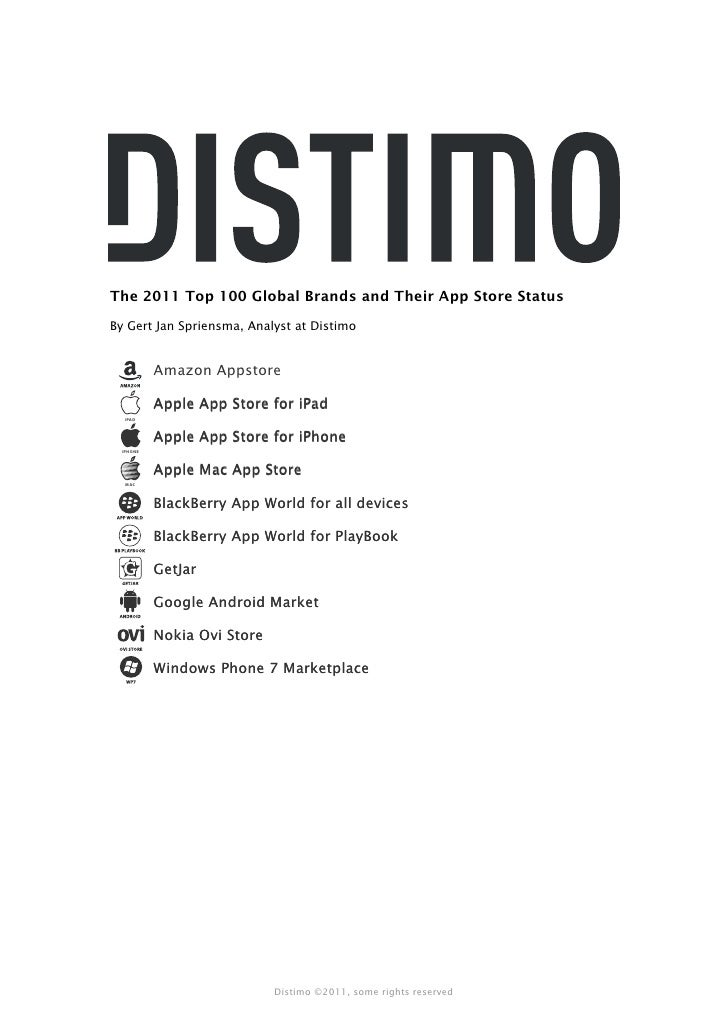 The 2011 Top 100 Global Brands and Their App Store StatusBy Gert Jan Spriensma, Analyst at Distimo           Amazon Appsto...