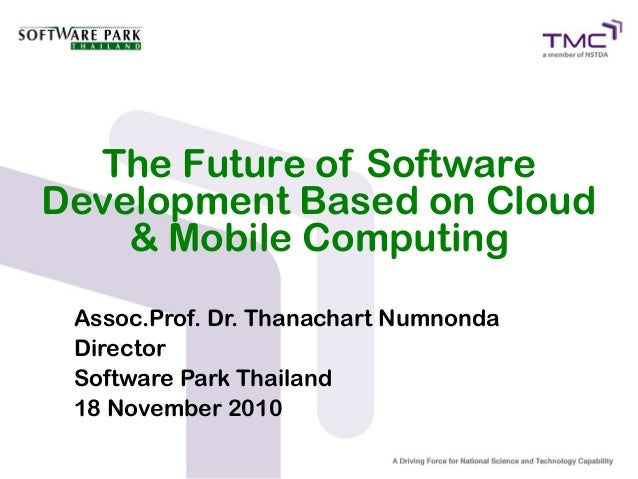 The Future of Software Development Based on Cloud & Mobile Computing