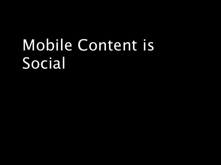 Mobile Content Is Social