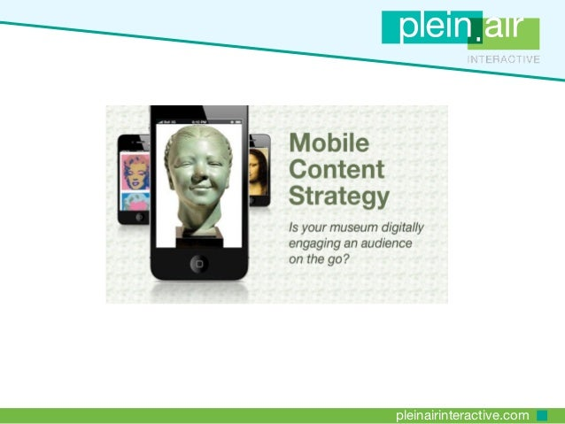 Mobile Content Strategy for Museums