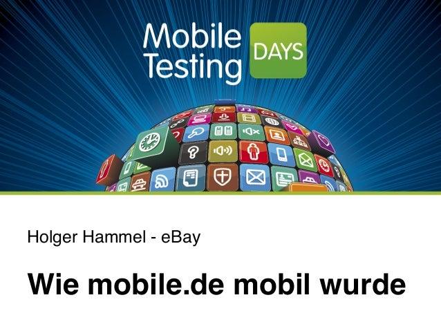 Holger Hammel - eBay ! Wie mobile.de mobil wurde !