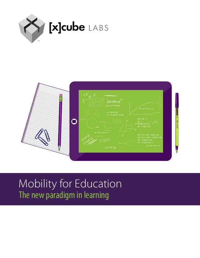Mobility for EducationThe new paradigm in learning