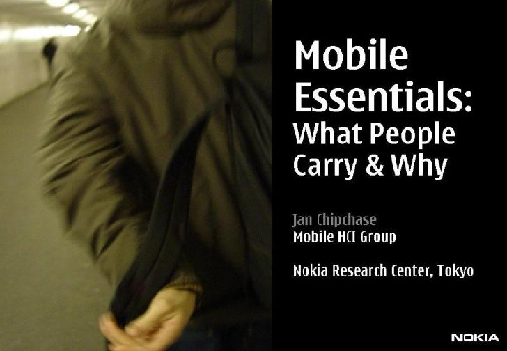 Mobile Essentials:What people carry & why?