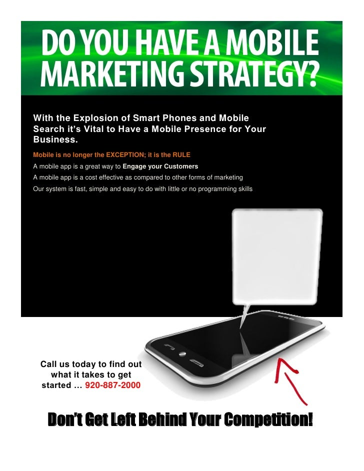 With the Explosion of Smart Phones and MobileSearch it's Vital to Have a Mobile Presence for YourBusiness.Mobile is no lon...