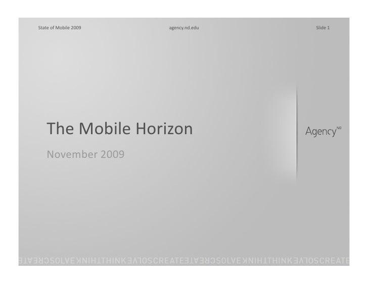 The Mobile Horizon