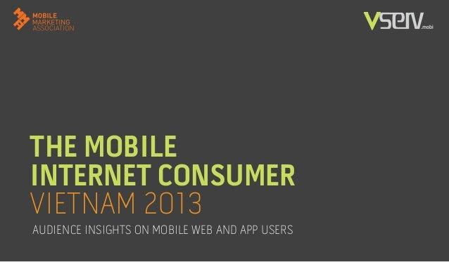 Mobile internet consumer in Vietnam 2013 (Vserv.mobi)