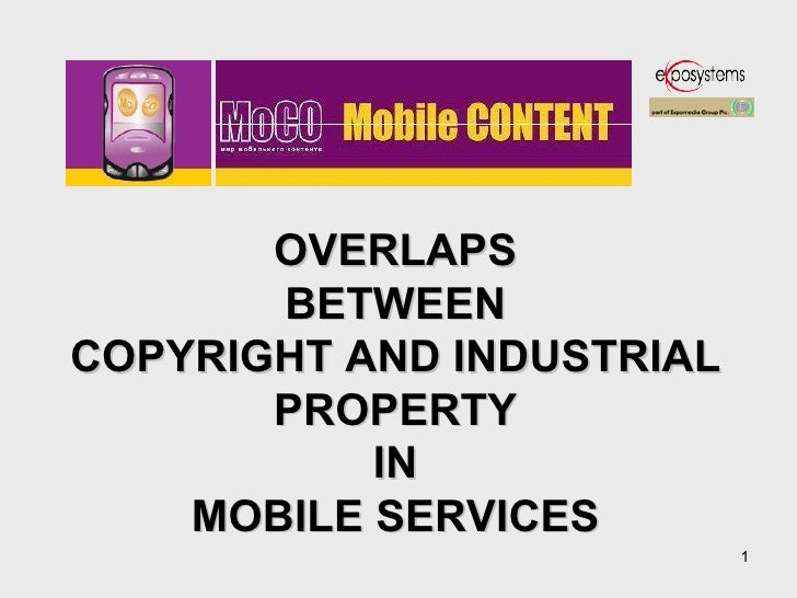 OVERLAPS BETWEEN COPYRIGHT AND INDUSTRIAL PROPERTY IN MOBILE SERVICES