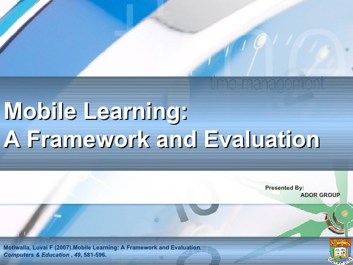 Mobile Learning Framework & Evaluation
