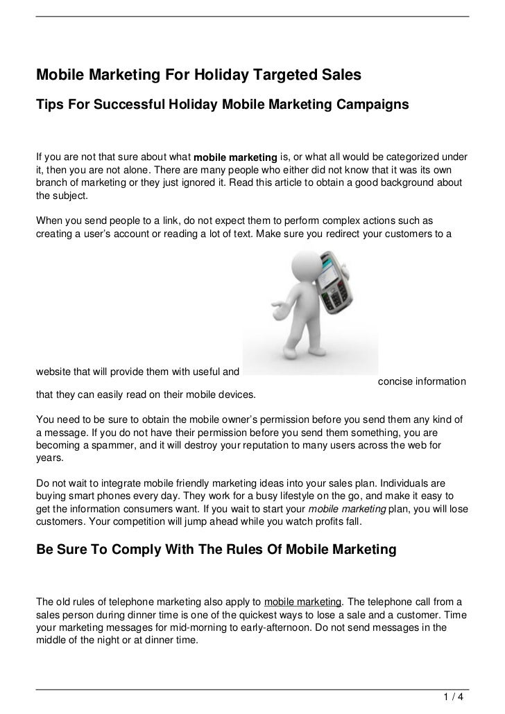 Mobile Marketing For Holiday Targeted SalesTips For Successful Holiday Mobile Marketing CampaignsIf you are not that sure ...