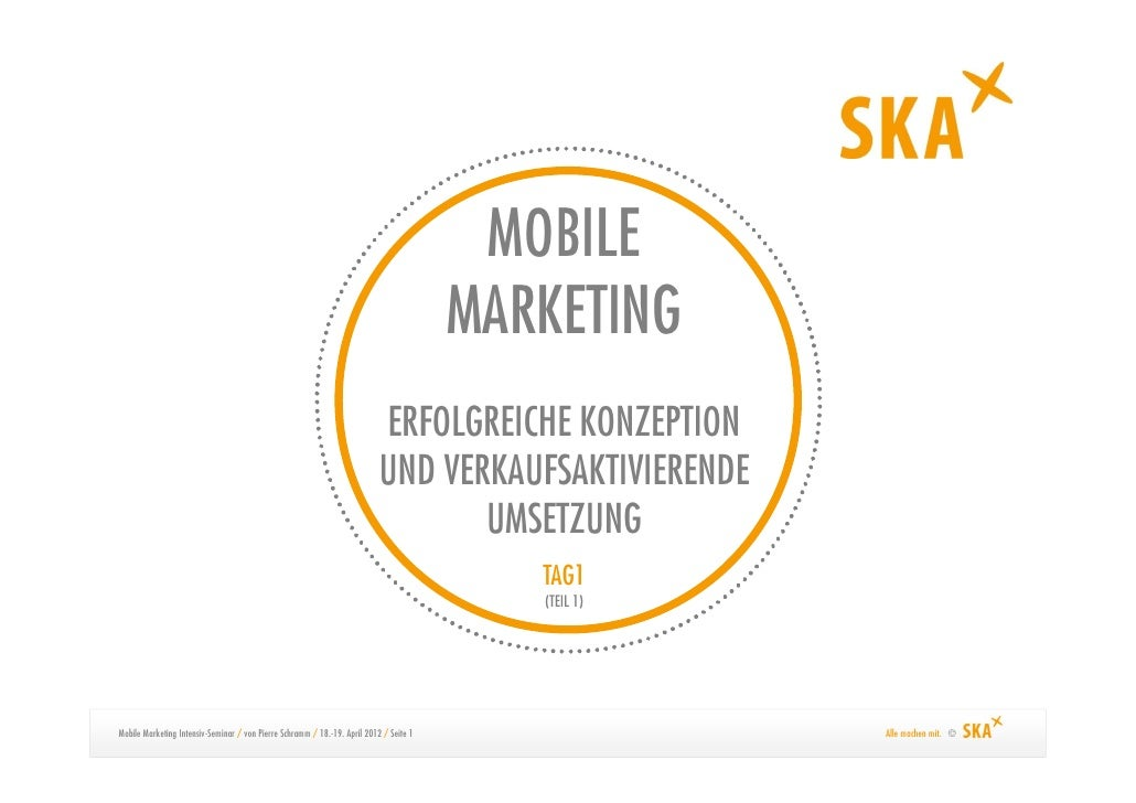 Mobile Marketing Strategien & Maßnahmen (Auszug) 2012