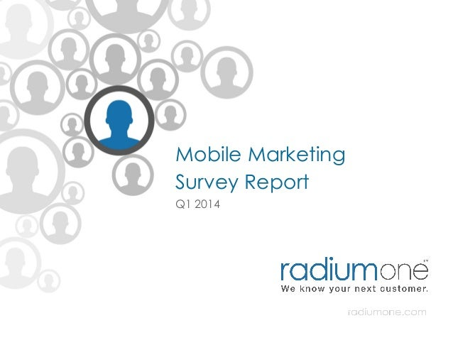 Mobile marketing survey Q1 2014