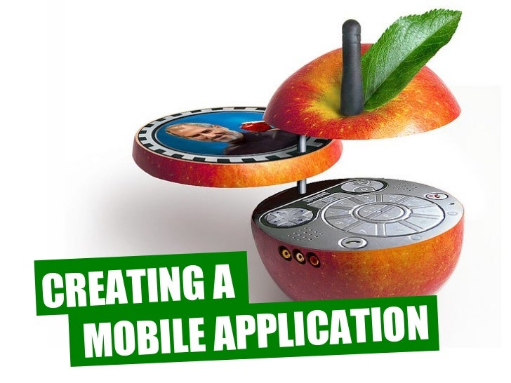 CREATING A  MOBILE AP PLICATION
