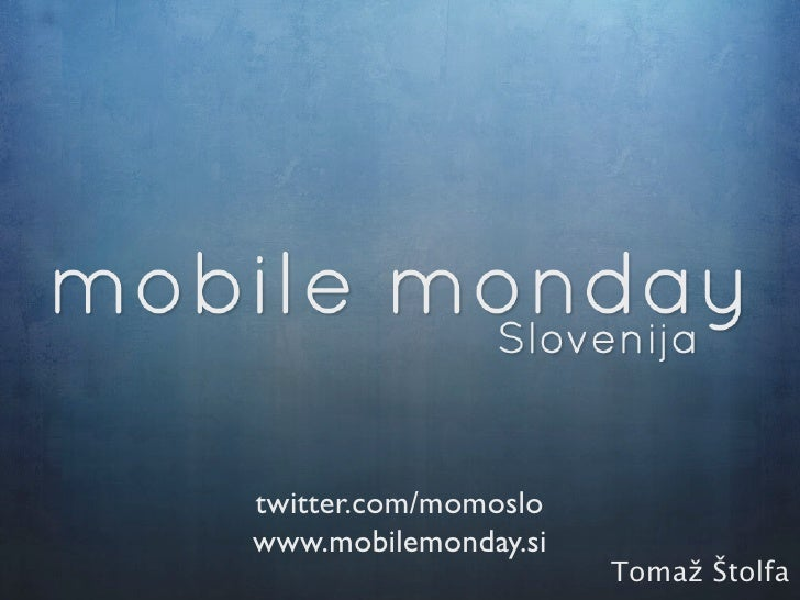 MobileMonday Slovenia - Prologue at WWWH