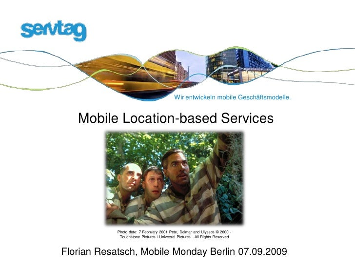 Wir entwickeln mobile Geschäftsmodelle.      Mobile Location-based Services                 Photo date: 7 February 2001 Pe...