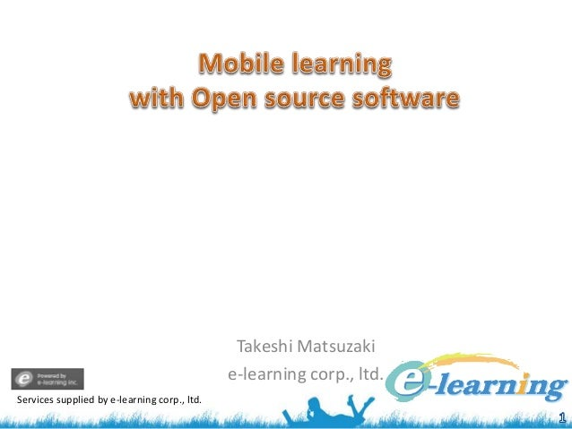 Takeshi Matsuzaki e-learning corp., ltd. Services supplied by e-learning corp., ltd.