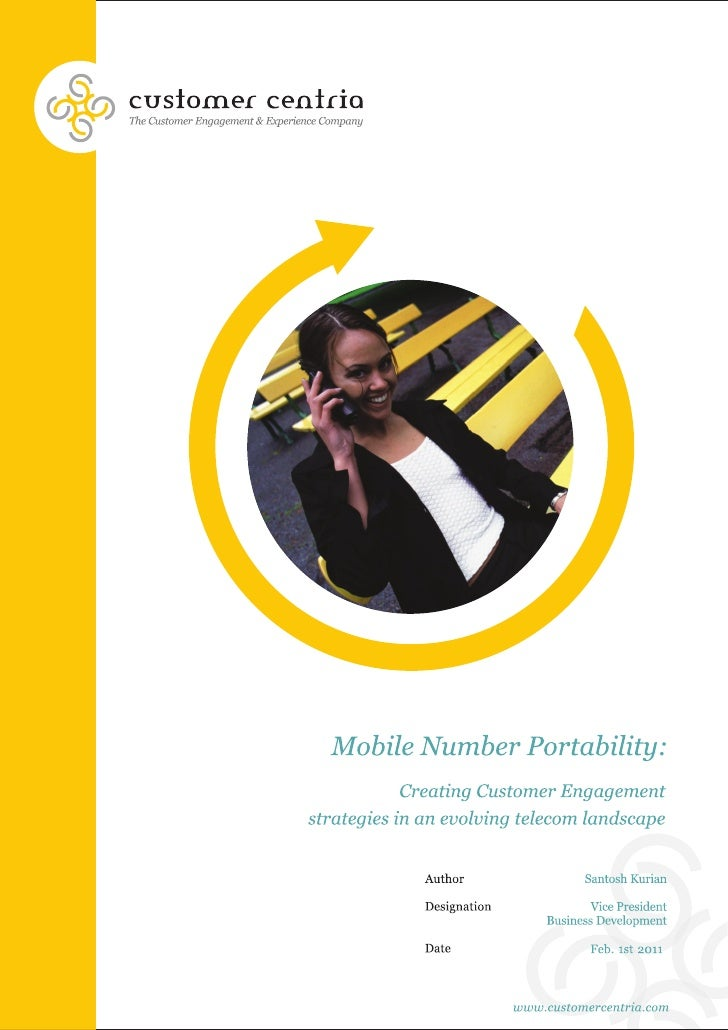 Mobile Number Portability: Creating customer engagement strategies in an evolving telecom landscape