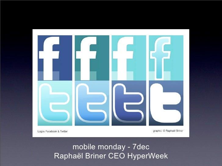 mobile monday - 7dec Raphaël Briner CEO HyperWeek